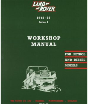 RTC9839C Land Rover Series 1 Workshop Manual